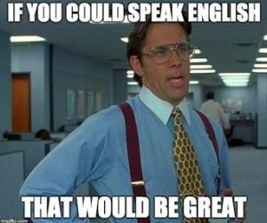 If you could speak english...