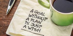 Una meta sin un plan es tan solo un deseo